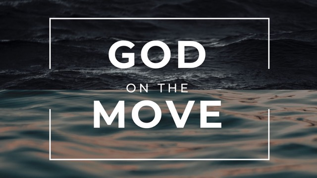 1.5.20 God On The Move
